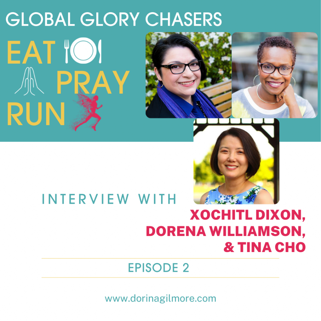 Global Glory Chasers Eat Pray Run Podcast Episode 2 Artwork